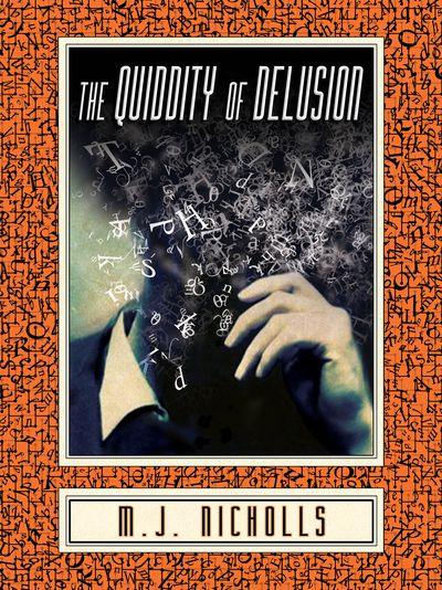The Quiddity of Delusion Cover