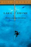 Lake of Urine Cover by Royce M. Becker