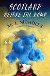 Scotland Before the Bomb Cover by Royce M. Becker