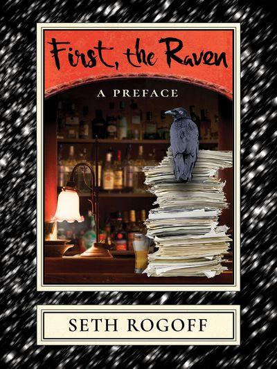First, the Raven: A Preface Cover
