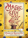 Magic Even You Can Do: By Blast Cover by Royce M. Becker