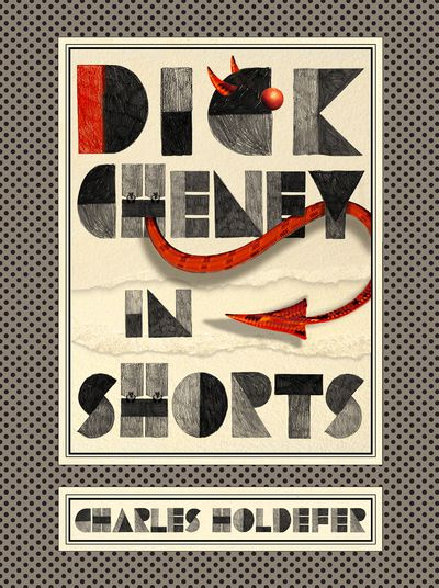 Dick Cheney in Shorts Cover