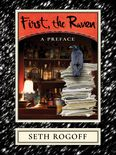 First, the Raven: A Preface Cover by Royce M. Becker