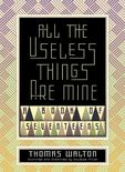 All the Useless Things Are Mine Cover by Royce M. Becker