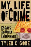 My Life of Crime Cover by Royce M. Becker